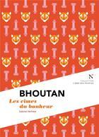 Couverture du livre « Bhoutan ; les cimes du bonheur » de Sabine Verhest aux éditions Nevicata
