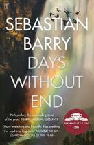 Couverture du livre « DAYS WITHOUT END » de Sebastian Barry aux éditions Faber