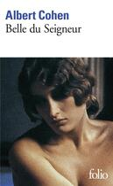 Couverture du livre « Belle du seigneur » de Albert Cohen aux éditions Gallimard