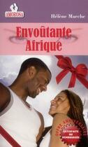 Couverture du livre « Envoutante Afrique » de Helene Marche aux éditions Amorosa