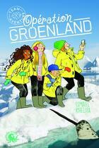 Couverture du livre « Team aventure ; opération Groenland » de Ismael Khelifa aux éditions Poulpe Fictions