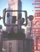 Couverture du livre « David smith » de Monod-Fontaine Isabe aux éditions Centre Pompidou
