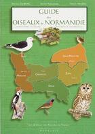 Couverture du livre « Guide des oiseaux de Normandie » de Herve Michel et Bruno Dubrac et Serge Nicolle aux éditions Hypolais