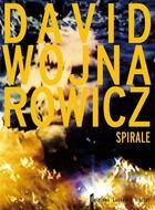Couverture du livre « Spirale » de David Wojnarowicz aux éditions Laurence Viallet