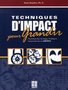 Couverture du livre « Techniques d'impact pour grandir ; adultes » de Beaulieu Danie aux éditions Impact