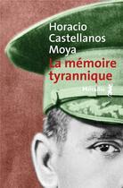 Couverture du livre « La mémoire tyrannique » de Horacio Castellanos Moya aux éditions Metailie