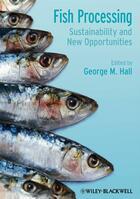 Couverture du livre « Fish Processing » de George M. Hall aux éditions Wiley-blackwell