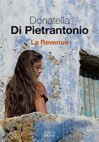 Couverture du livre « La revenue » de Donatella Di Pietrantoni aux éditions Seuil
