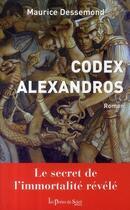 Couverture du livre « Codex Alexandros » de Maurice Dessemond aux éditions Les Portes Du Soleil