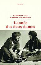 Couverture du livre « L'année des deux dames » de Catherine Faye et Marie Sanclemente aux éditions Paulsen
