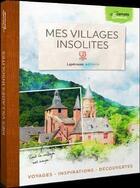 Couverture du livre « Mes villages insolites » de Emma aux éditions Laperouse
