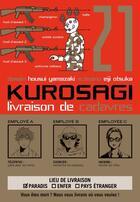 Couverture du livre « Kurosagi ; livraison de cadavres T.21 » de Eiji Otsuka et Housui Yamazaki aux éditions Pika