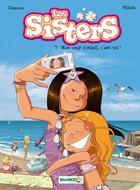 Couverture du livre « Les Sisters T.7 ; mon coup d'soleil, c'est toi ! » de Christophe Cazenove et William aux éditions Bamboo