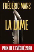 Couverture du livre « La lame » de Frederic Mars aux éditions Metropolis Editions