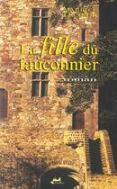 Couverture du livre « La Fille Du Fauconnier » de Maurice Lecoeur aux éditions Isoete