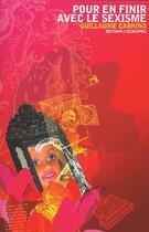 Couverture du livre « Pour en finir avec le sexisme » de Guillaume Carnino aux éditions L'echappee