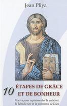 Couverture du livre « 10 étapes de grâce et de bonheur » de Jean Pliya aux éditions Ephese