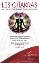 Couverture du livre « Les chakras et comment s'ouvrir à leurs pouvoirs » de Judith Anodea aux éditions Octave