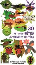 Couverture du livre « 30 petites bêtes autrement contées » de Albert Rodriguez aux éditions Les Autanes