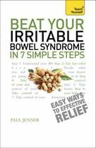 Couverture du livre « Beat Your Irritable Bowel Syndrome in 7 Simple Steps: Teach Yourself » de Jenner Paul aux éditions Hodder And Stoughton Digital
