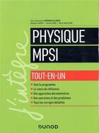 Couverture du livre « Physique tout-en-un MPSI » de Damien Jurine et Stephane Cardini et Bernard Salamito et Marie-Noelle Sanz aux éditions Dunod