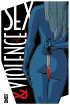 Couverture du livre « Sex & violence » de Collectif et Justin Gray et Jimmy Palmiotti aux éditions Glenat Comics