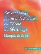 Couverture du livre « Les cent vingt journées de Sodome » de Donatien-Alphonse-Francois De Sade aux éditions Textes Gais
