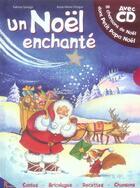 Couverture du livre « Noël enchanté » de Lelarge Fabrice aux éditions Hemma