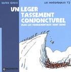 Couverture du livre « Les indégivrables t.3 ; un léger tassement conjoncturel mais les fondamentaux sont bons » de Xavier Gorce aux éditions Inzemoon