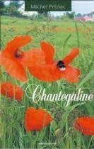 Couverture du livre « Chantegaline » de Michel Priziac aux éditions Kidour