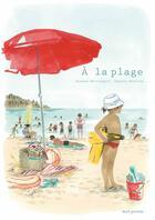 Couverture du livre « À la plage » de Susanna Mattiangeli et Vessela Nikolova aux éditions Seuil Jeunesse