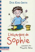 Couverture du livre « L'escargot de Sophie » de Hannah Shaw et Dick King-Smith aux éditions Gallimard-jeunesse