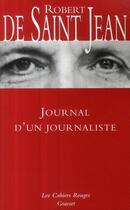 Couverture du livre « Journal d'un journaliste » de De Saint Jean-R aux éditions Grasset Et Fasquelle