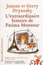 Couverture du livre « L'extraordinaire histoire de Fatima Monsour » de Gerry Dryansky et Joanne Dryansky aux éditions Heloise D'ormesson