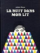 Couverture du livre « La nuit dans mon lit » de Julien Roux aux éditions Les Fourmis Rouges