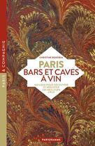Couverture du livre « Paris bars et caves à vin (édition 2019) » de Christine Bokobza aux éditions Parigramme