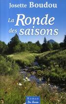 Couverture du livre « La ronde des saisons » de Josette Boudou aux éditions De Boree