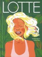 Couverture du livre « Lotte, fille pirate » de Sandrine Bonini et Audrey Spiry aux éditions Sarbacane