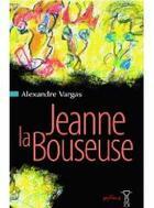 Couverture du livre « Jeanne la bouseuse » de Alexandre Vargas aux éditions Pimientos