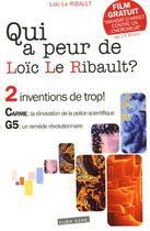 Couverture du livre « Qui a peur de Loïc Le Ribault ? » de Loic Le Ribault aux éditions Oser Dire