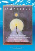 Couverture du livre « Pour se liberer de la matrice » de Claude Traks aux éditions Communicare