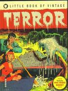 Couverture du livre « Little book of vintage terror » de Tim Pilcher aux éditions Ilex