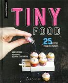 Couverture du livre « Tiny food » de Anne Loiseau aux éditions Larousse