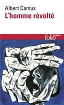 Couverture du livre « L'homme révolté » de Albert Camus aux éditions Gallimard