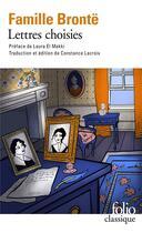 Couverture du livre « Lettres choisies de la famille Brontë » de Collectifs aux éditions Gallimard