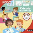 Couverture du livre « L'école maternelle » de Didier Levy et Coline Citron aux éditions Nathan