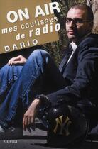 Couverture du livre « Mes coulisses de radio » de Dario aux éditions Guena