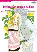Couverture du livre « Déclaration au clair de lune » de Lucy Gordon aux éditions Harlequin K.k./softbank Creative Corp.