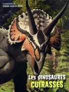 Couverture du livre « Les dinosaures cuirassés » de Roman Garcia Mora et Anna Cessa et Giuseppe Brillante aux éditions White Star Kids