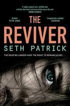 Couverture du livre « The Reviver » de Seth Patrick aux éditions Pan Macmillan